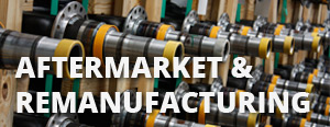 Remanufacturing and Aftermarket Parts
